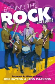 Behind the Rock and Beyond ebook by Leon Isackson,Jon Hayton
