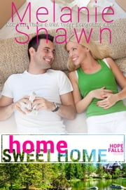 Home Sweet Home ebook by Melanie Shawn
