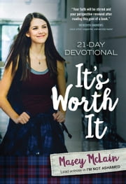It's Worth It - 21-Day Devotional ebook by Masey McLain