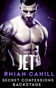 Secret Confessions: Backstage – Jet ebook by Rhian Cahill