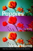 Poppies ebook by Ulrica Hume
