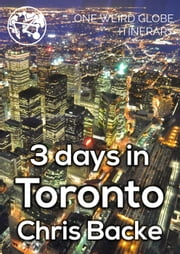 3 Days in Toronto ebook by Chris Backe
