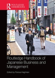 Routledge Handbook of Japanese Business and Management ebook by Parissa Haghirian