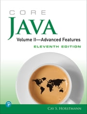 Core Java, Volume II--Advanced Features ebook by Cay S. Horstmann
