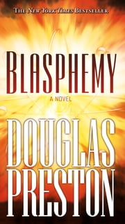 Blasphemy ebook by Douglas Preston