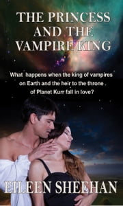The Princess and the Vampire King ebook by Eileen Sheehan