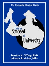 How to Succeed At University--International Edition ebook by Danton O'Day,Aldona Budniak