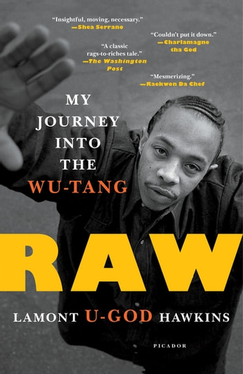 "Raw - My Journey into the Wu-Tang ebook by Lamont ""U-God"" Hawkins"