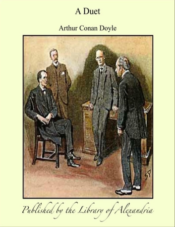 A Duet ebook by Sir Arthur Conan Doyle