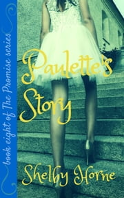 Paulette's Story ebook by Shelby Horne