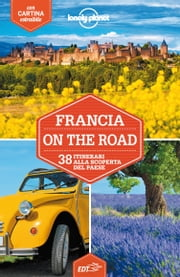 Francia on the road ebook by Catherine Le Nevez, Jean-Bernard Carillet, Gregor Clark,...