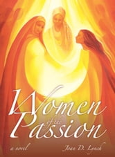 Women of the Passion ebook by Joan Lynch