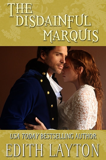 The Disdainful Marquis ebook by Edith Layton