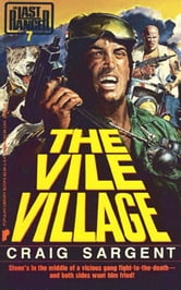Last Ranger: The Vile Village - Book #7 ebook by Craig Sargent