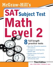 McGraw-Hill's SAT Subject Test Math Level 2, 3rd Edition ebook by John Diehl