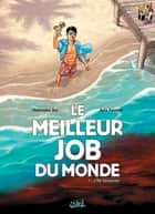 Le Meilleur Job du Monde T01 - L'Ile Carpenter ebook by Rafa Fonteriz, Christophe Bec