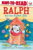Ralph and the Rocket Ship - With Audio Recording ebook by