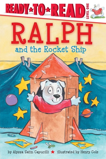 Ralph and the Rocket Ship - With Audio Recording ebook by Alyssa Satin Capucilli