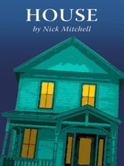 House ebook by Nick Mitchell