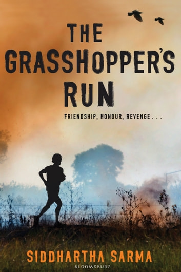 The Grasshopper's Run ebook by Siddhartha Sarma