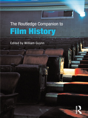 The Routledge Companion to Film History ebook by