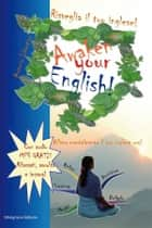 Risveglia il tuo inglese! Awaken Your English! ebook by Antonio Libertino