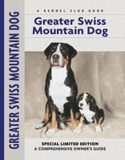 Greater Swiss Mountain Dog ebook by Nikki Moustaki