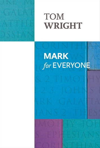 Mark for Everyone ebook by Tom Wright