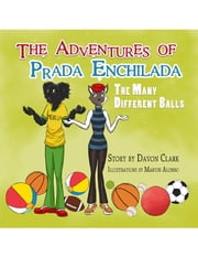The Adventures of Prada Enchilada ebook by Davon Clark