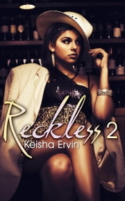 Reckless 2: Nobody's Girl ebook by Keisha Ervin