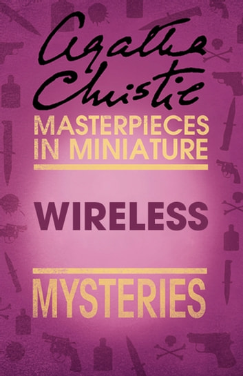 Wireless: An Agatha Christie Short Story ebook by Agatha Christie