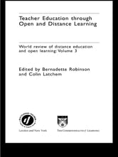 Teacher Education Through Open and Distance Learning - World review of distance education and open learning Volume 3 ebook by