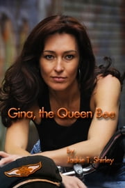 Gina the Queen Bee ebook by Jackie Shirley