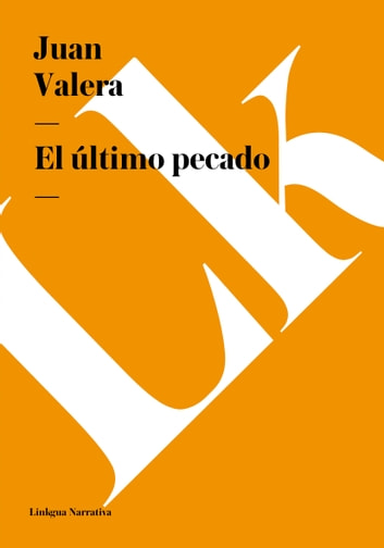 El último pecado ebook by Juan Valera