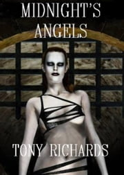 Midnight's Angels (Raine's Landing #3) ebook by Tony Richards