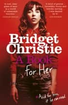 A Book for Her ebook by Bridget Christie