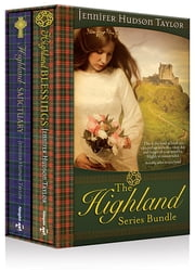 The Highland Series Bundle, Highland Blessings & Highland Sanctuary - eBook [ePub] - Books 1 - 2 of The Highland Series ebook by Jennifer Hudson Taylor