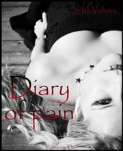 Diary of pain - Elay & Heaven ebook by Lailah Voltaire