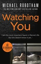 Watching You ebook by