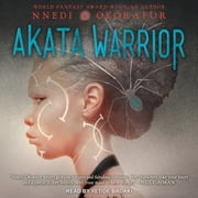 Akata Warrior audiobook by Nnedi Okorafor