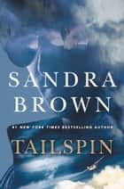 Tailspin 電子書籍 by Sandra Brown