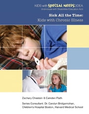 Sick All the Time - Kids with Chronic Illness ebook by Zachary Chastain
