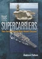The Supercarriers ebook by Andrew Faltum