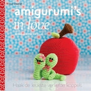 Amigurumi's in love ebook by Tessa van Riet-Ernst