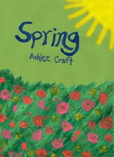 Spring ebook by Ashlee Craft