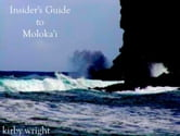 INSIDER'S GUIDE TO MOLOKAI ebook by Kirby Wright