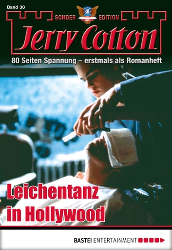 Jerry Cotton Sonder-Edition - Folge 30 - Leichentanz in Hollywood ebook by Jerry Cotton