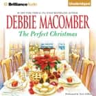 Perfect Christmas, The audiobook by Debbie Macomber