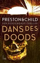 Dans des doods ebook by Marjolein van Velzen, Preston & Child