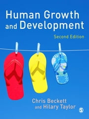 Human Growth and Development ebook by Chris Beckett,Hilary Taylor